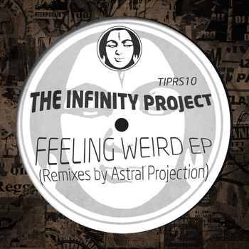 The Infinity Project - Feeling Very Weird
