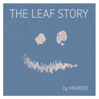 Marebo - The Leaf Story