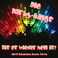 Die Party-Kings - Bis es wieder hell is (DJ-TJ Eskalation Remix 2014)