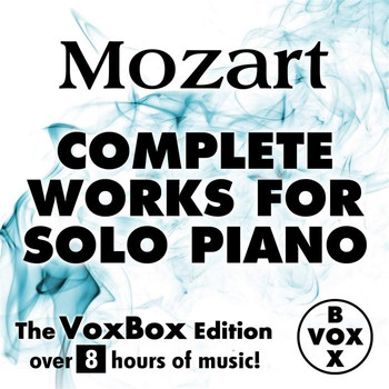 Walter Klien - Mozart: Complete Works for Solo Piano (The VoxBox Edition)