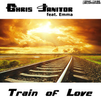Chris Janitor feat. Emma - Train of Love