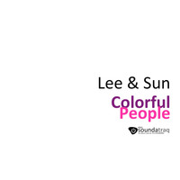 Lee & Sun - Colorful People