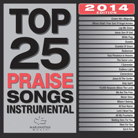 Maranatha! Music - Top 25 Praise Songs Instrumental 2014