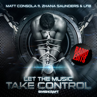 Matt Consola - Let the Music Take Control (Radio EP)