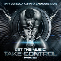Matt Consola - Let the Music Take Control