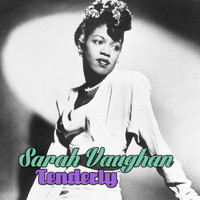 Sarah Vaughan - Tenderly