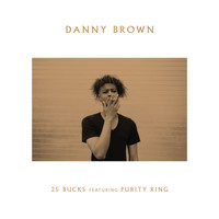 Danny Brown - 25 Bucks (Explicit)