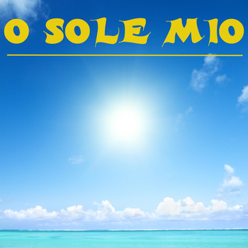 Various Artists - O sole mio