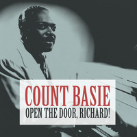 Count Basie - Open the Door, Richard!