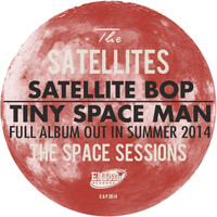 The Satellites - Satellite Bop