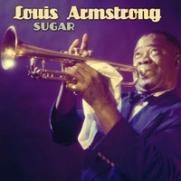 Louis Armstrong - Sugar
