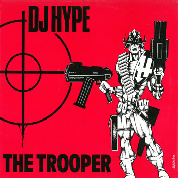 DJ Hype - The Trooper