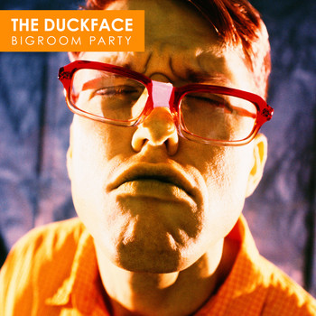 Various Artists - The Duckface - Bigroom Party (Explicit)
