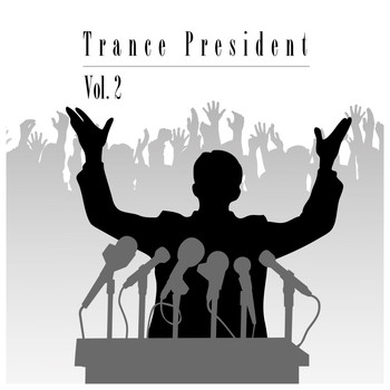 Various Artists - Trance President Vol. 2