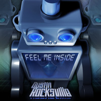 Dustin Rocksville - Feel Me Inside