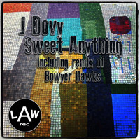 J Dovy - Sweet Anything