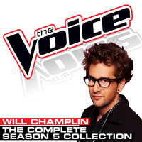 Will Champlin - The Complete Season 5 Collection (The Voice Performance)