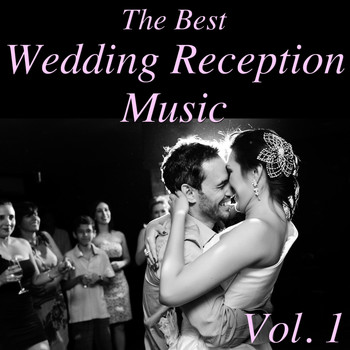 Various Artists - The Best Wedding Reception Music, Vol. 1