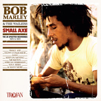 Bob Marley & The Wailers - Small Axe (The UK Upsetter Recordings, 1970 to 1972)