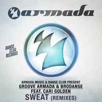 Groove Armada & Brodanse feat. Cari Golden - Sweat (Remixes)