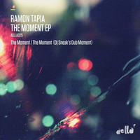 Ramon Tapia - The Moment EP