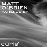 Matt O'Brien - Patience EP