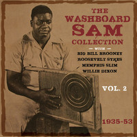 Washboard Sam - The Washboard Sam Collection 1935-53, Vol. 2