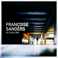 Françoise Sanders - All About Me