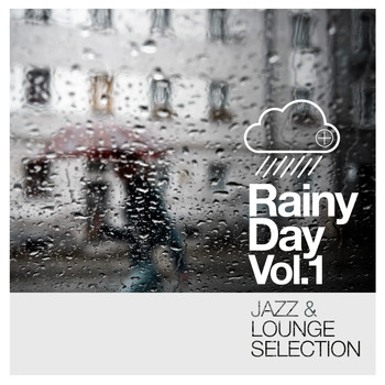 Various Artists - Rainy Day Vol. 1 - Jazz and Lounge Selection