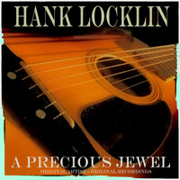 Hank Locklin - A Precious Jewel