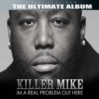 Killer Mike - Street Platinum: The Ultimate Album