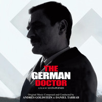 Andrés Goldstein - The German Doctor (Original Motion Picture Soundtrack)