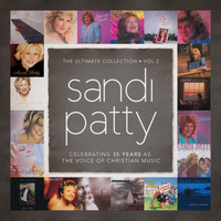 Sandi Patty - The Ultimate Collection: Vol. 2