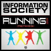 Information Society - Running 2K14 (Remixes)