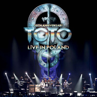 Toto - 35th Anniversary Tour - Live In Poland