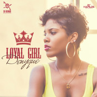 Denyque - Loyal Girl - Single