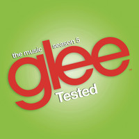 Glee Cast - Glee: The Music, Tested