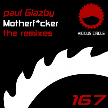 Paul Glazby - Motherfucker (Remixes)