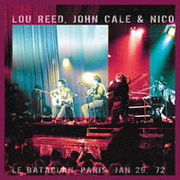 The Velvet Underground - Le Bataclan Paris Jan 29, 1972 (Remastered)
