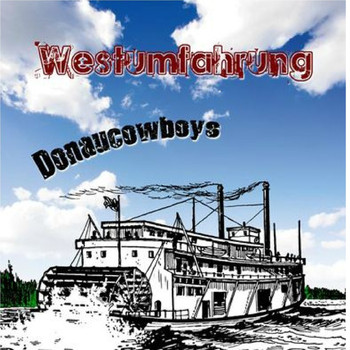 Westumfahrung - Donaucowboys (Single Edit)