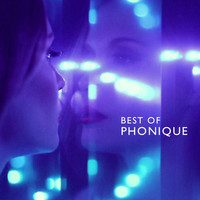 Phonique - Best of Phonique