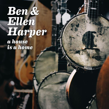 Ben Harper - A House Is A Home