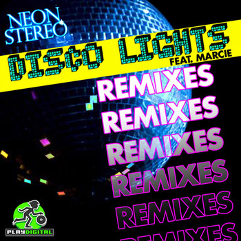Neon Stereo feat. Marcie - Disco Lights Remixes
