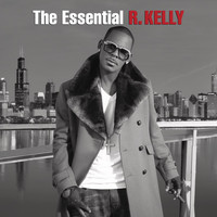 R. Kelly - The Essential R. Kelly