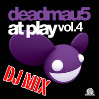 Deadmau5 - At Play Vol. 4 DJ Mix