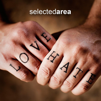 Selected Area - Love & Hate