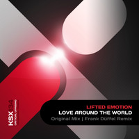 Lifted Emotion - Love Around The World