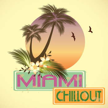 Various Artists - Miami Chillout