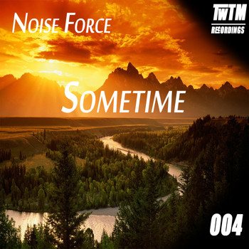 Noise Force - Sometime