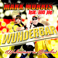 Mark Morris feat. Rob Joe - Wunderbar